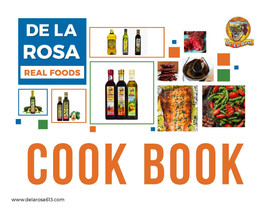 De La Rosa Real Foods Cook Book