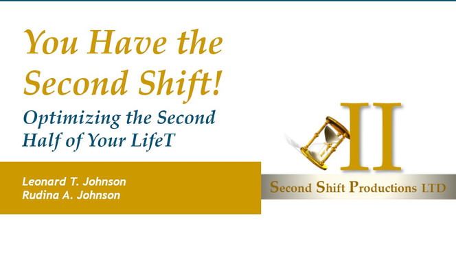 You Have the Second Shift Presentation