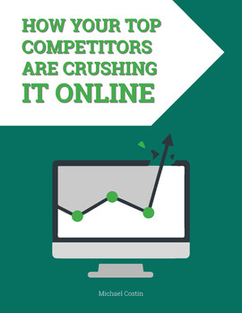 How Your Top Competitors Are Crushing IT Online