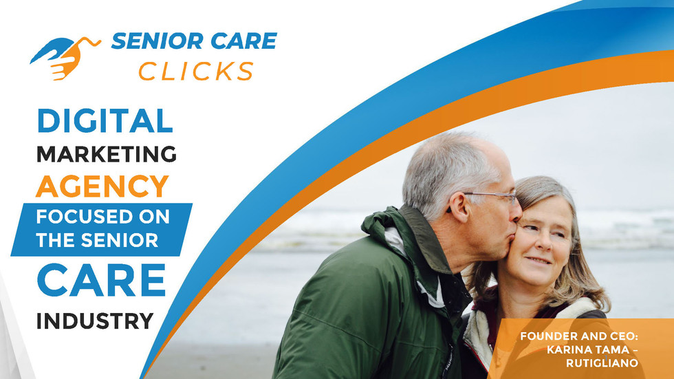 Senior care clicks Digital marketing age