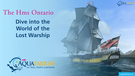 The HMS Ontario Dive into the World of the L