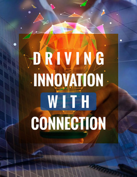 Driving Innovation with Connection