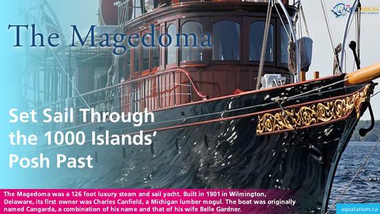 The Megadoma Set Sail Through the 1000 Island's Posh Past