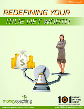 Redefining Your True Net Worth