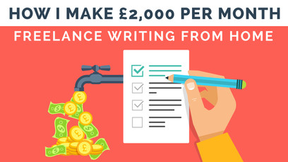 How I Make Freelance Writing from Home