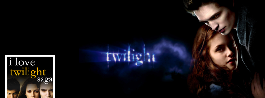 I Love Twilight Saga