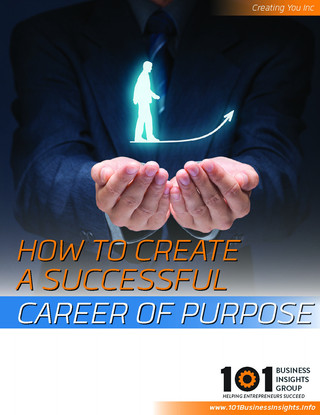 How to Create a Successful Career of Purpose