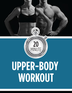 20 MINUTE UPPER-BODY WORKOUT
