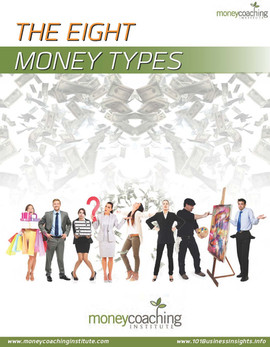 The Eight Money Types