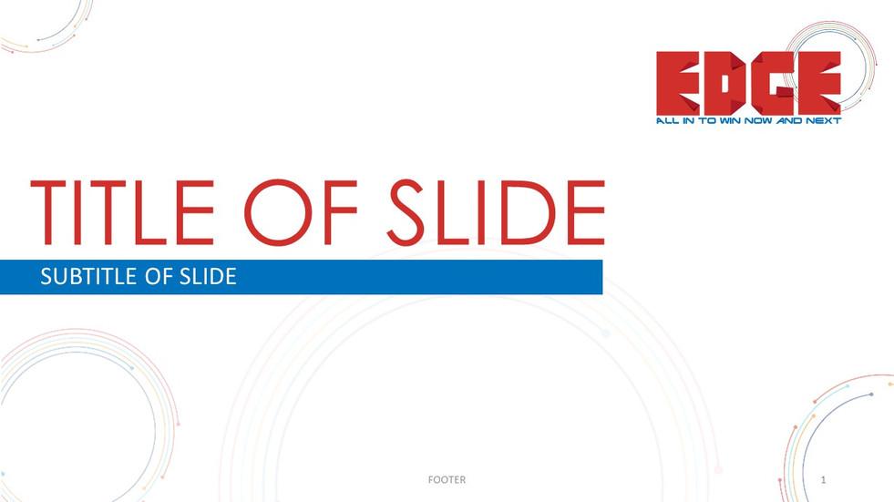 Edge slide template
