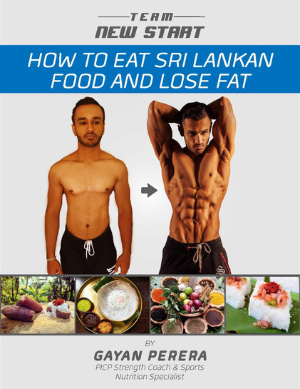 Team New Start How To Eat Srilankan Food and Lose Fat