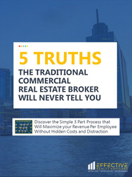 5 Truths Traditional Commercial Real Estate Broker Will Never Tell You Playbook