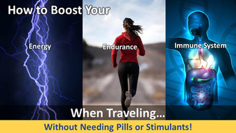 How to Boost Your Energy Endurance Immune System When Traveling…