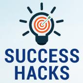 Success Hacks