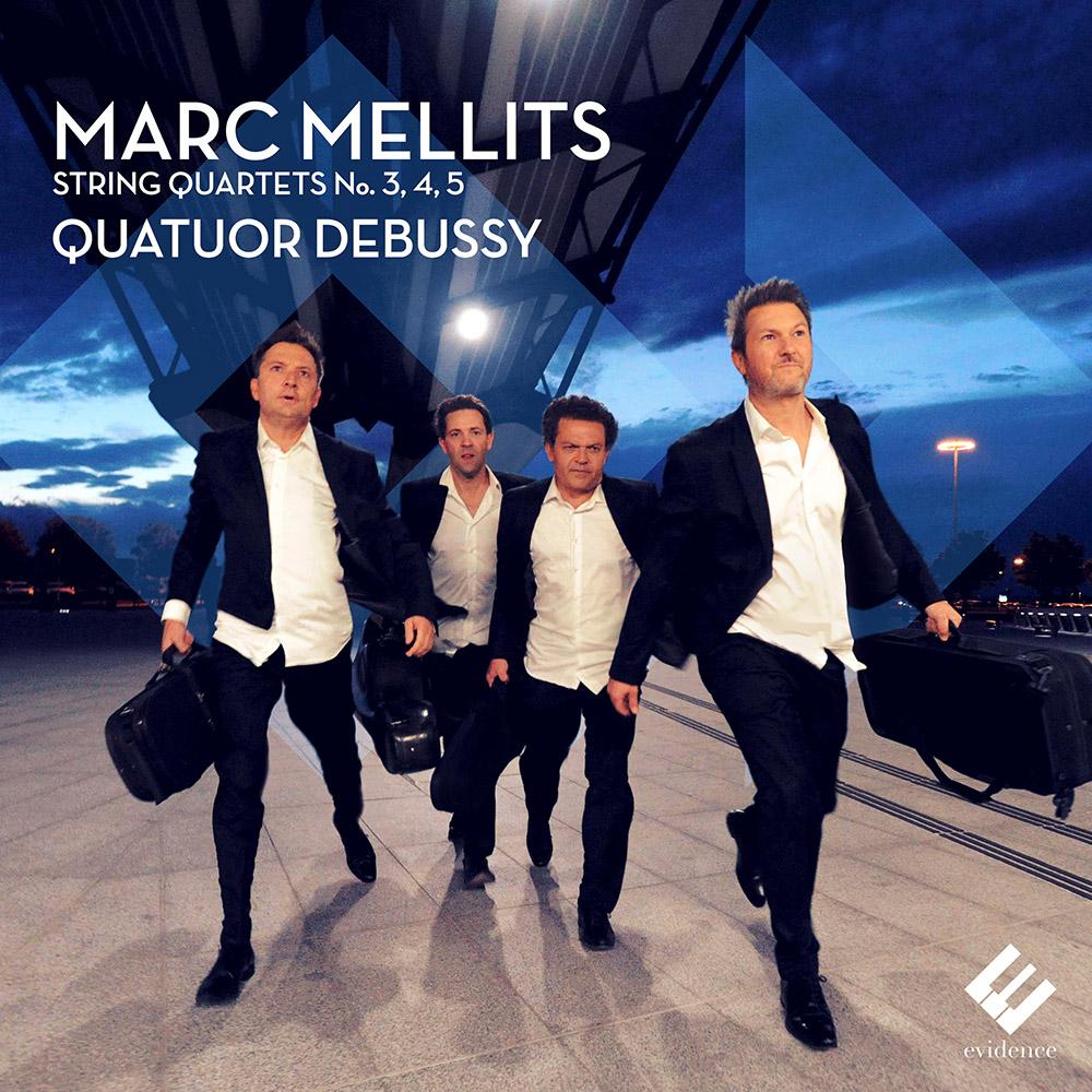 Mellits: String Quartets Nos. 3,4,5