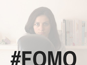 How to deal with FOMO, Fear of Missing Out