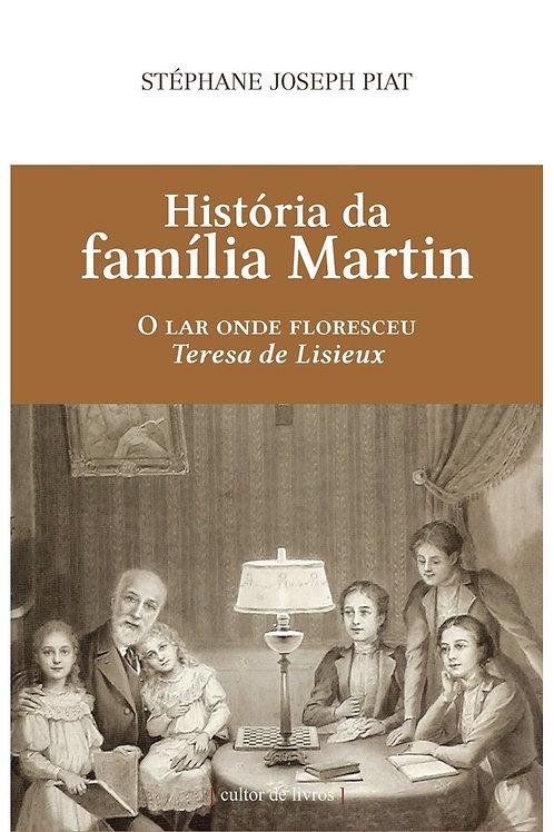 História da família Martin Por: Stéphane Joseph Piat