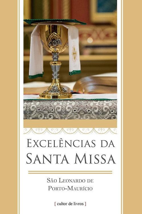 As Excelências da Santa Missa - Por: São Leonardo de Porto Maurício