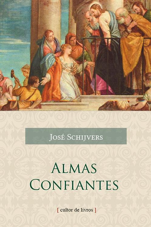 Almas confiantes Por: Joseph Schrijvers