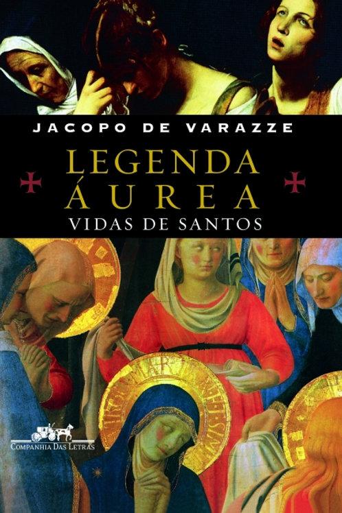 Legenda Áurea - Por - Jacopo de Varazze