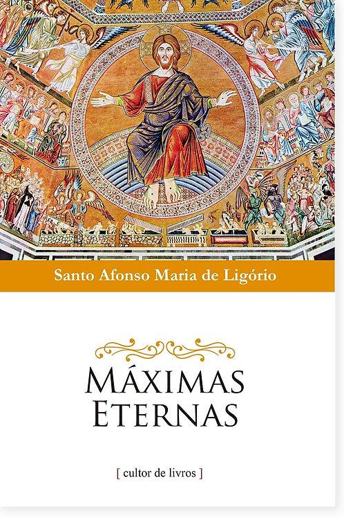Máximas eternas Por: Santo Afonso Maria de Ligório