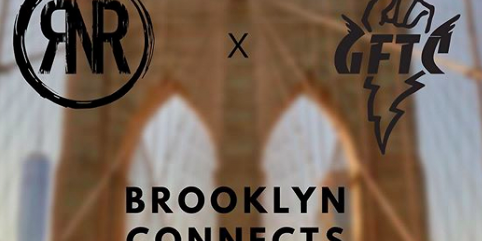 Brooklyn Connects: Rage x GFTC
