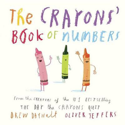 The Crayons' Book of Numbers Book by Drew Daywalt
