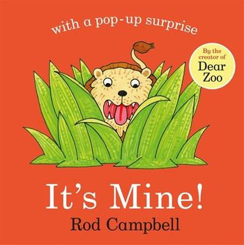 It's Mine! Book by Rod Campbell