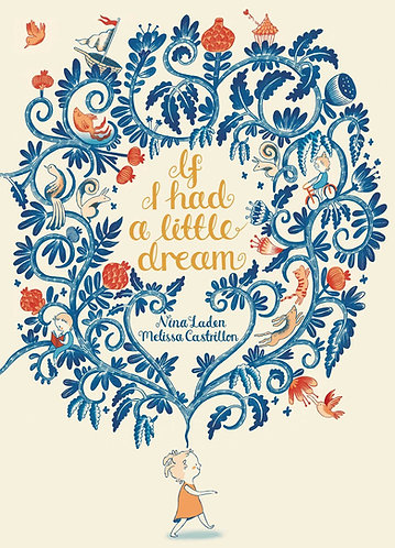 If I Had a Little Dream Book by Nina Laden