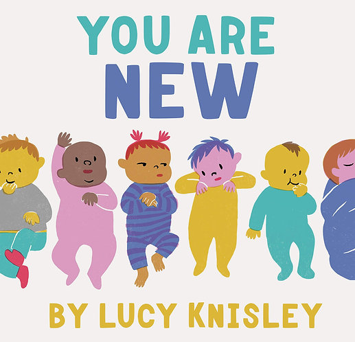 You Are New Book by Lucy Knisley
