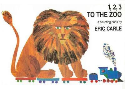 1, 2, 3 to the Zoo : A Counting Book by Eric Carle