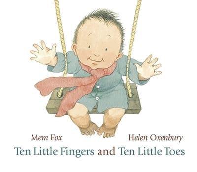 Ten Little Fingers and Ten Little Toes Book by Mem Fox