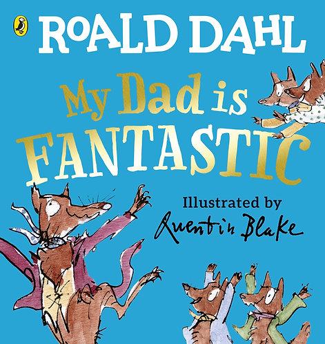 My Dad Is Fantastic Book by Roald Dahl