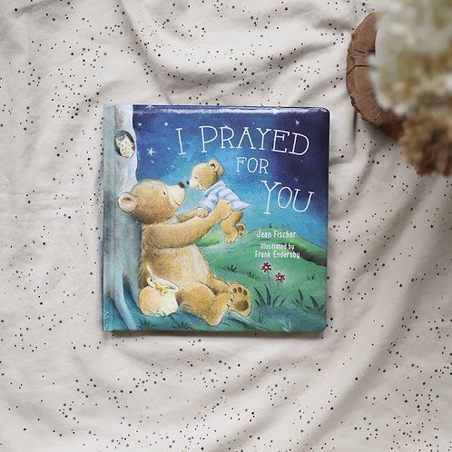 I Prayed for You Book by Jean Fischer