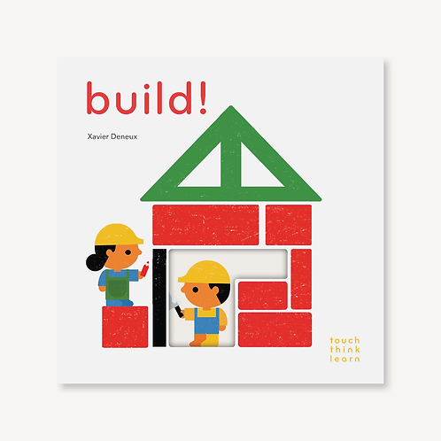 TouchThinkLearn: Build! by Xavier Deneux