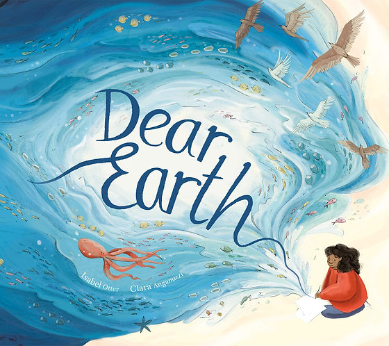 Dear Earth Book by Isabel Otter