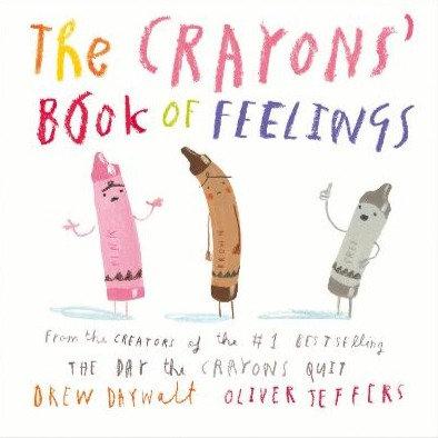 The Crayons' Book of Feelings Book by Drew Daywalt