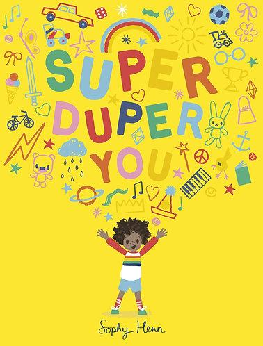 Super Duper You Book by Sophy Henn
