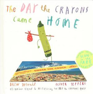 The Day the Crayons Came Home Book by Drew Daywalt