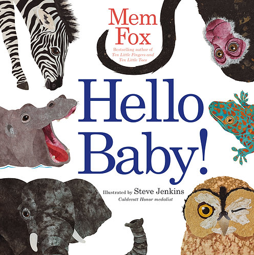 Hello, baby! Who are you? Book by Mem Fox