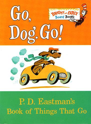 Go, Dog. Go! By P.D. EASTMAN