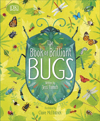 The Book of Brilliant Bugs Book by Jess French