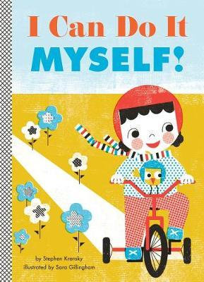 I Can Do It Myself! Book by Stephen Krensky