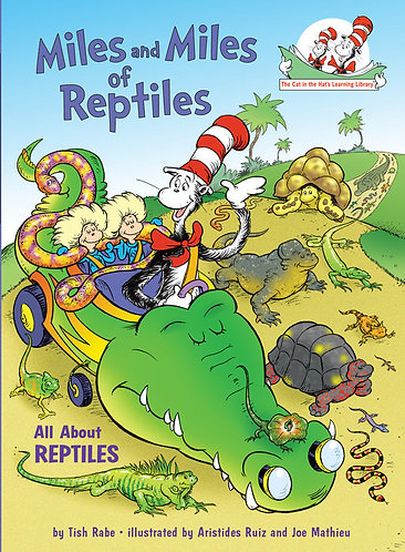 Miles and Miles of Reptiles ALL ABOUT REPTILES by Dr Seuss