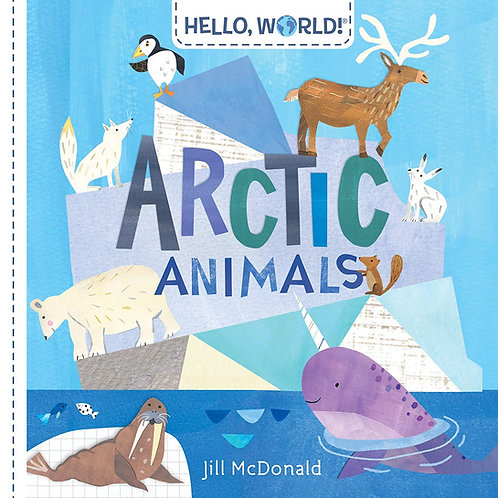 Hello, World! Arctic Animals