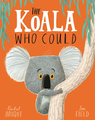 The Koala Who Could Book by Rachel Bright