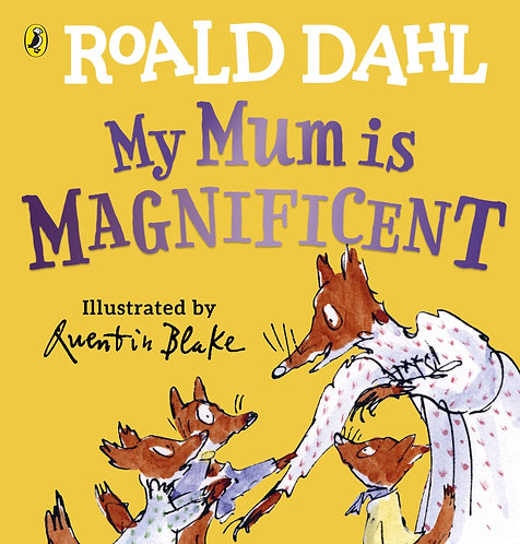 My Mum is Magnificent Book by Roald Dahl