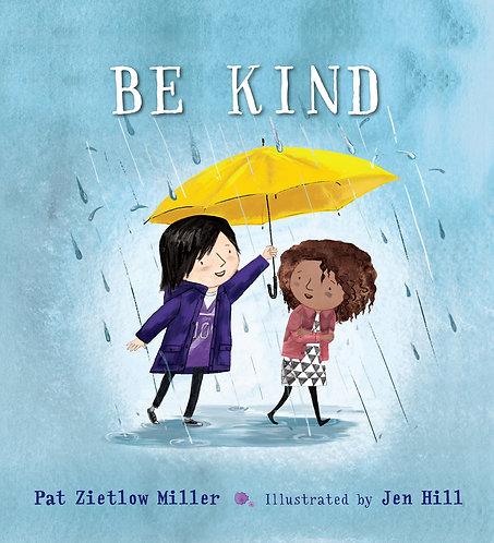 Be Kind Book by Pat Zietlow Miller