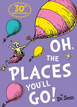 Oh, The Places You'll Go! Book by Dr Seuss