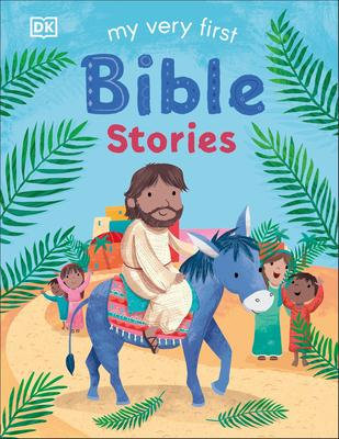 My Very First Bible Stories Book by Fiona Boon